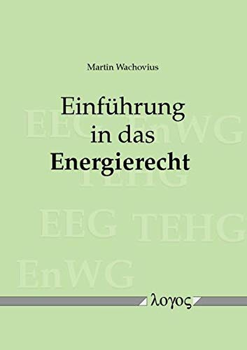 9783832535155: Einf|hrung in das Energierecht (German Edition)