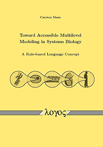 9783832535162: Toward Accessible Multilevel Modeling in Systems Biology: A Rule-based Language Concept