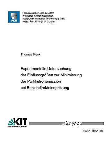 9783832535711: Experimentelle Untersuchung Der Einflussgrossen Zur Minimierung Der Partikelrohemission Bei Benzindirekteinspritzung (Forschungsberichte Aus Dem Institut Fur Kolbenmaschinen) (German Edition)