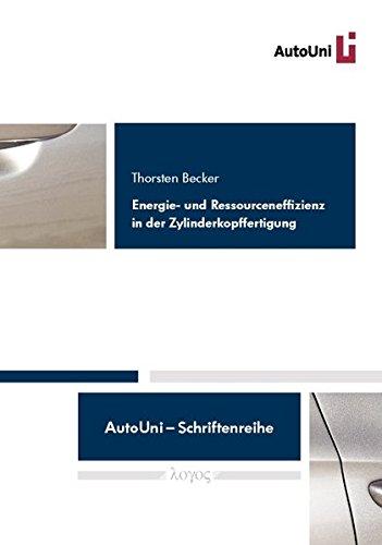 9783832536268: Energie- Und Ressourceneffizienz in Der Zylinderkopffertigung (Autouni - Schriftenreihe)