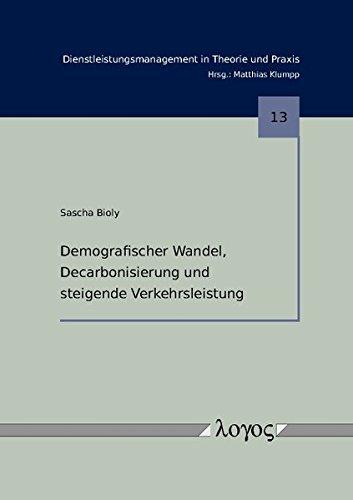 9783832536404: Demografischer Wandel, Decarbonisierung und steigende Verkehrsleistung