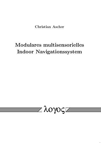 9783832536695: Modulares multisensorielles Indoor Navigationssystem
