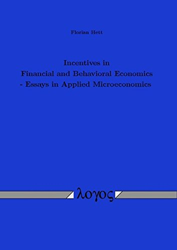 9783832536787: Incentives in Financial and Behavioral Economics - Essays in Applied Microeconomics