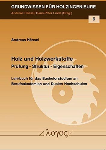 9783832536978: Holz und Holzwerkstoffe: Pr|fung - Struktur - Eigenschaften (Grundwissen Fur Holzingenieure) (German Edition)