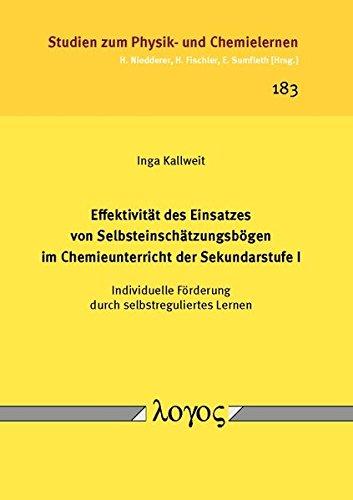 9783832539658: Effektivität des Einsatzes von Selbsteinschätzungsbögen im Chemieunterricht der Sekundarstufe I -- Individuelle Förderung durch selbstreguliertes Lernen