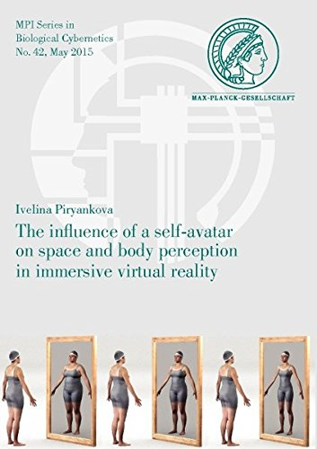 9783832539788: The Influence of a Self-Avatar on Space and Body Perception in Immersive Virtual Reality (Mpi Series in Biological Cybernetics)