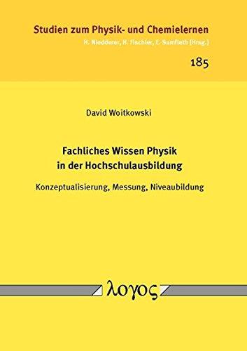 9783832539887: Fachliches Wissen Physik in Der Hochschulausbildung: Konzeptualisierung, Messung, Niveaubildung (Studien Zum Physik- Und Chemielernen)