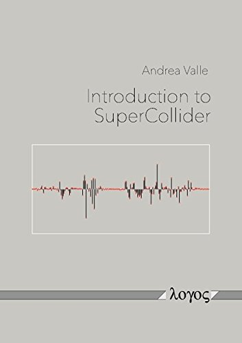 9783832540173: Introduction to SuperCollider
