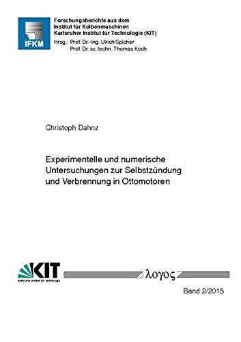 9783832540197: Experimentelle und numerische Untersuchungen zur Selbstzündung und Verbrennung in Ottomotoren