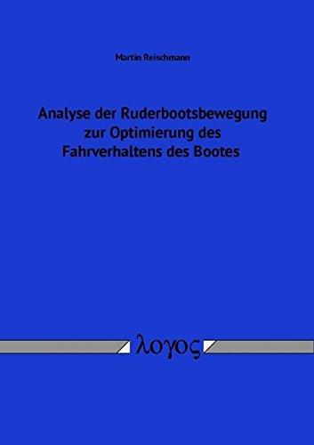 9783832540203: Analyse Der Ruderbootsbewegung Zur Optimierung Des Fahrverhaltens Des Bootes