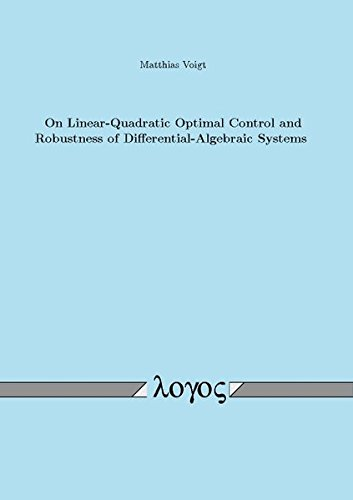 9783832541187: On Linear-Quadratic Optimal Control and Robustness of Differential-Algebraic Systems