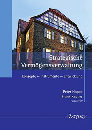 9783832541965: Strategische Vermogensverwaltung: Konzepte -- Instrumente -- Entwicklung