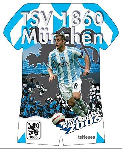 9783832714864: TSV 1860 Muenchen 2006. Trikotkalender. .
