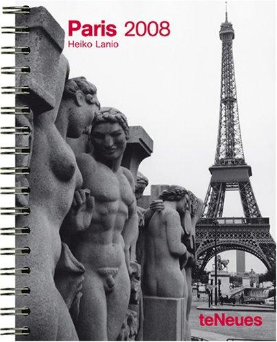 Paris 2008 Calendar: teNeues Publishing