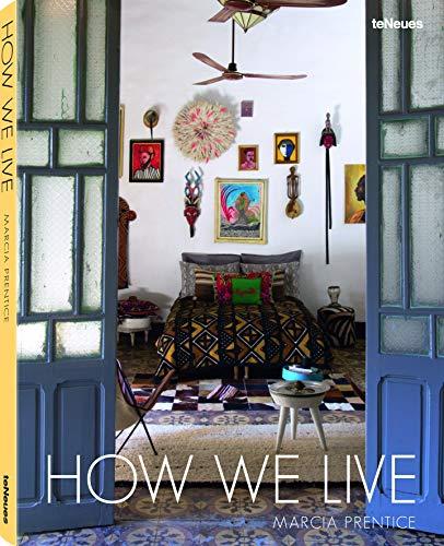 How We Live (Hardcover): Marcia Prentice