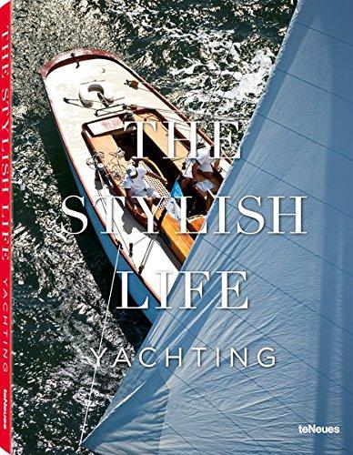 The Stylish Life Yachting Teneues and Kavin, Kim