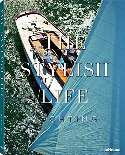The Stylish Life Yachting