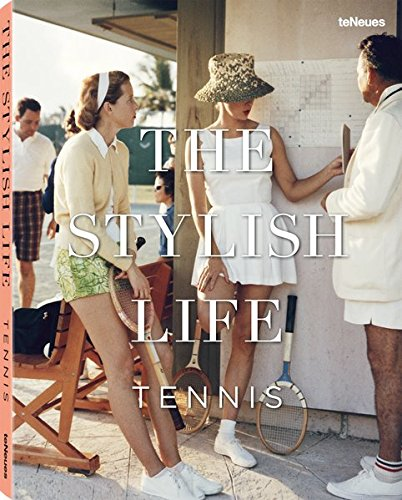 The Stylish Life: Tennis: Rothenberg, Ben