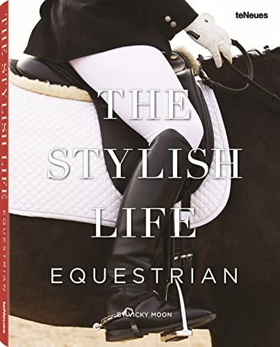 Stylish Life Equestrian (Hardcover): Vicky Moon
