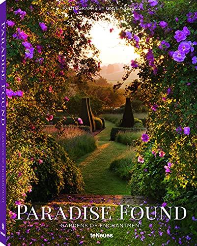 9783832733322: Paradise Found: Gardens of Enchantment