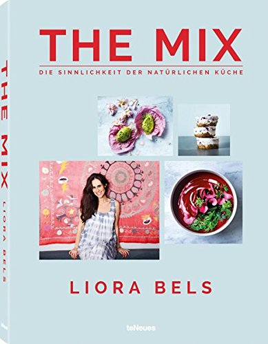 The Mix Liora Bels