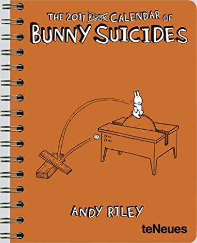 9783832742706: 2011 Bunny Suicides Deluxe Engagement Calendar