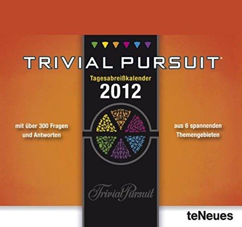 9783832748975: Trivial Pursuit Deluxe 2012: Tagesabreißkalender mit über 300 Fragen und Antworten aus 6 spannenden Wissensgebieten