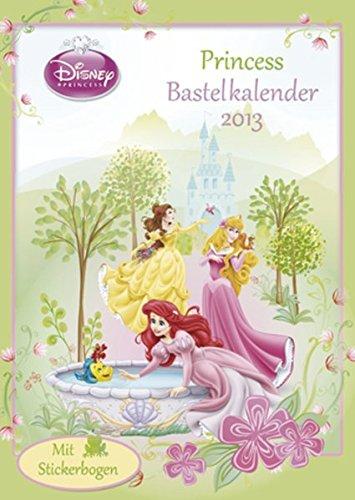 9783832761059: Disney Princess Bastelkalender 2013