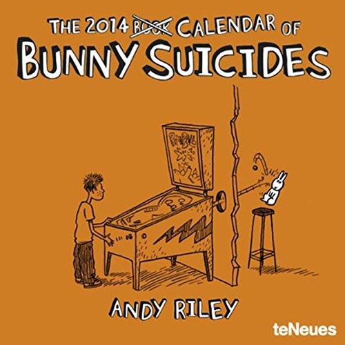 9783832767624: 2014 Bunny Suicides Calendar