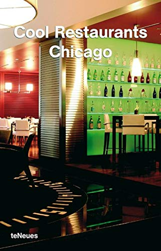 9783832790189: Cool Restaurants Chicago