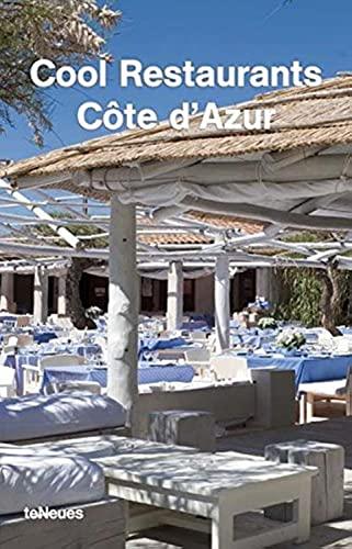 9783832790400: Cool Restaurants Cote d'Azur