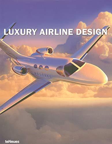 Luxury Airline Design.: DELIUS, Peter and SLASKI, Jacek (editors).