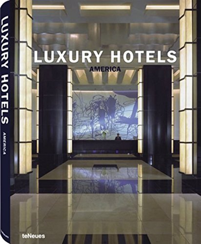Luxury Hotels America (Luxury) (Luxury): Martin Kunz