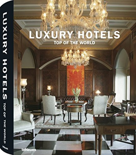 9783832791438: Luxury Hotels Top of the world (Luxury books)