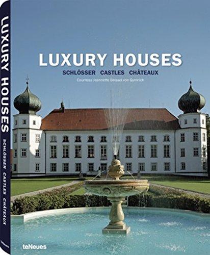 9783832791735: Luxury Houses: Schlösser / Castles / Chateaux