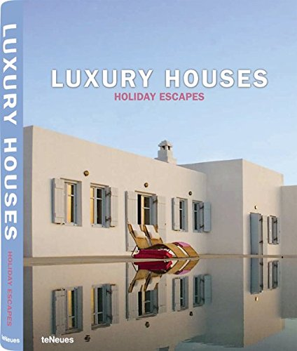 Luxury Houses. Holiday Escapes.