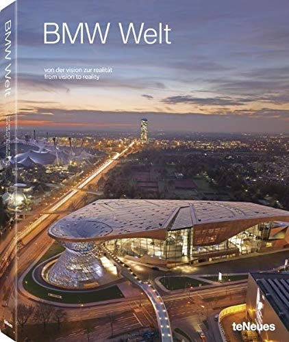 BMW Welt: From Vision to Reality: BMW