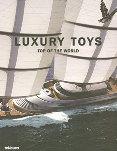 9783832792541: Luxury Toys Top of the World