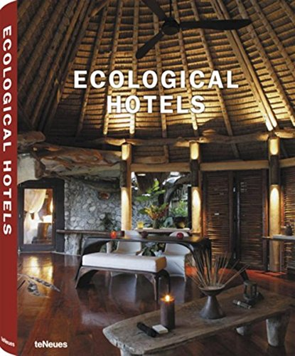 Ecological Hotels (Hardcover): Teneues