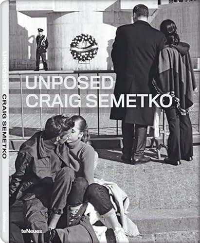 Unposed: Craig Semetko, foreword by Elliott Erwitt