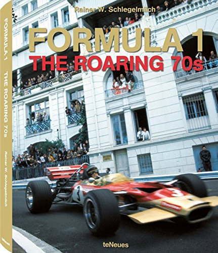 9783832795375: Formula 1. The Roaring 70s (Photographer)