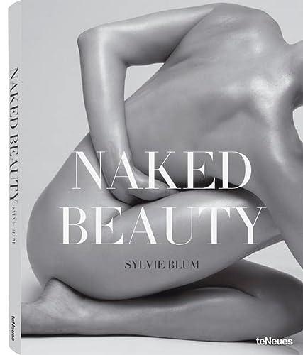 9783832795795: Sylvie Blum Naked Beauty