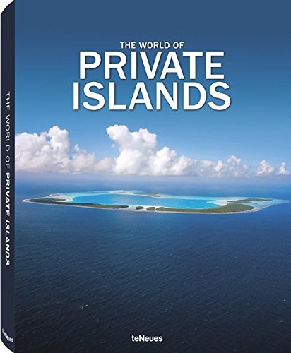 9783832795863: The World of Private Islands (English, German, French, Spanish and Italian Edition)