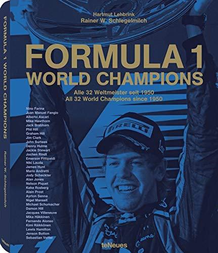 Formula 1: World Champions (German and English Edition): Rainer W. Schlegelmilch, Werner Rainer
