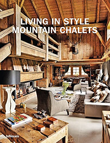 9783832796235: Living in Style Mountain Chalets (English, German and French Edition)