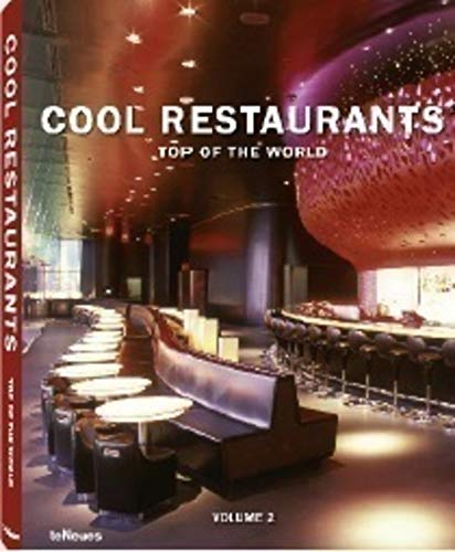 9783832796280: Cool Restaurants Top of the World: Volume 2 (English, German and French Edition)