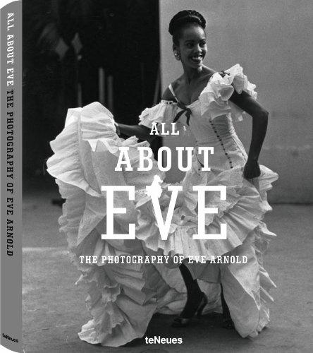 All About Eve: The Photography of Eve Arnold: Hanan Al-Shaykh, Liz Jobey, Mehmet Dalman, Zelda ...
