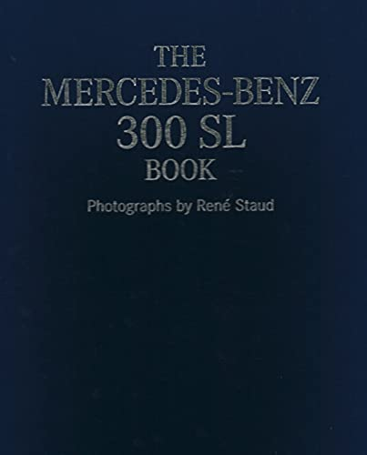 9783832796457: The Mercedes-Benz 300 SL Book Collector's edition: with On Ice, 2008 photoprint
