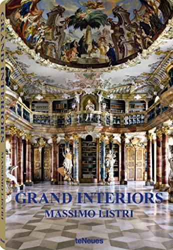 Grand Interiors: Maria Olivieri, Massimo Listri, Simone Bischoff