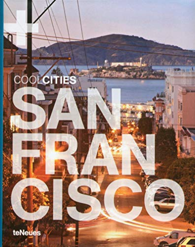 9783832797065: Cool San Francisco Lifestyle (Cool Cities)